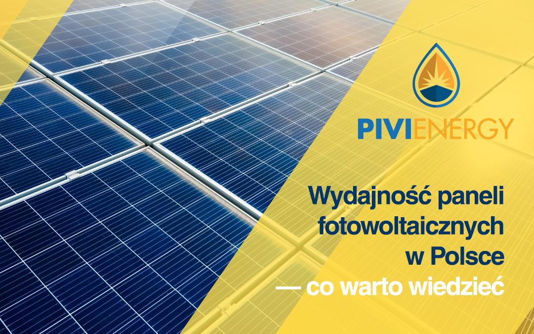 Wydajność paneli fotowoltaicznych w Polsce
